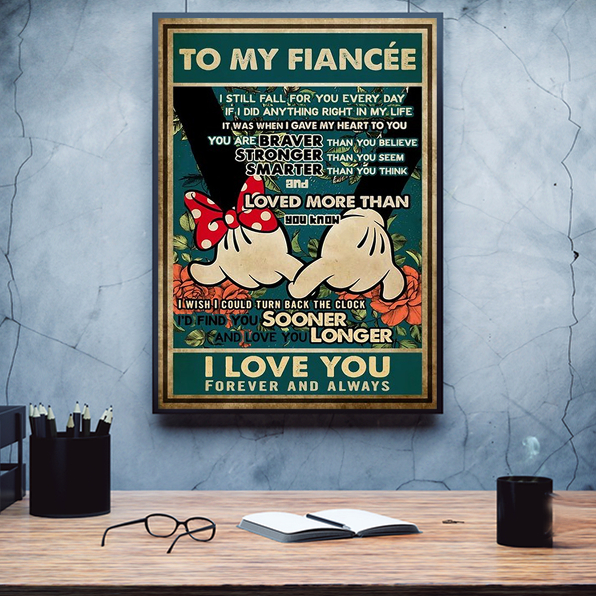 Mickey minnie promise to my fiancée I love you poster A1