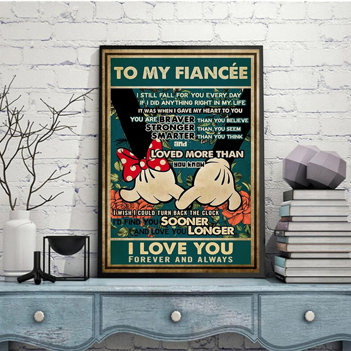 Mickey minnie promise to my fiancée I love you poster A3