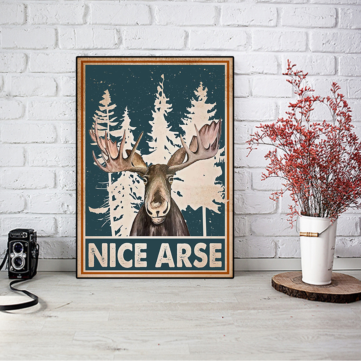 Moose funny toilet nice arse smirking poster A3