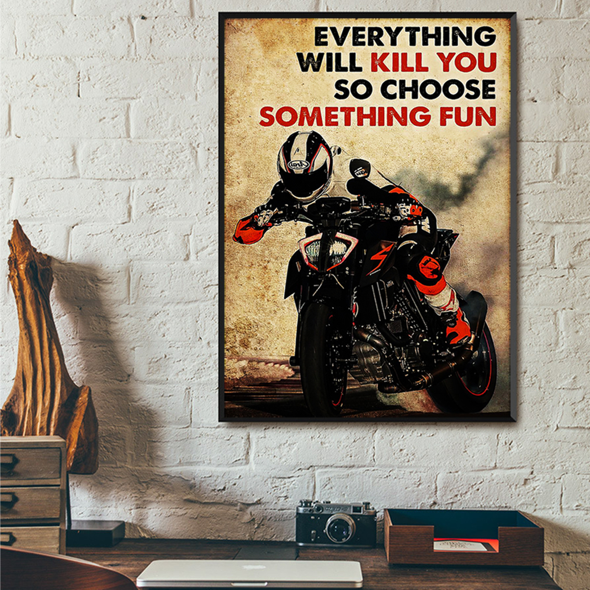 Motor racing everything will kill you so choose something fun poster A2