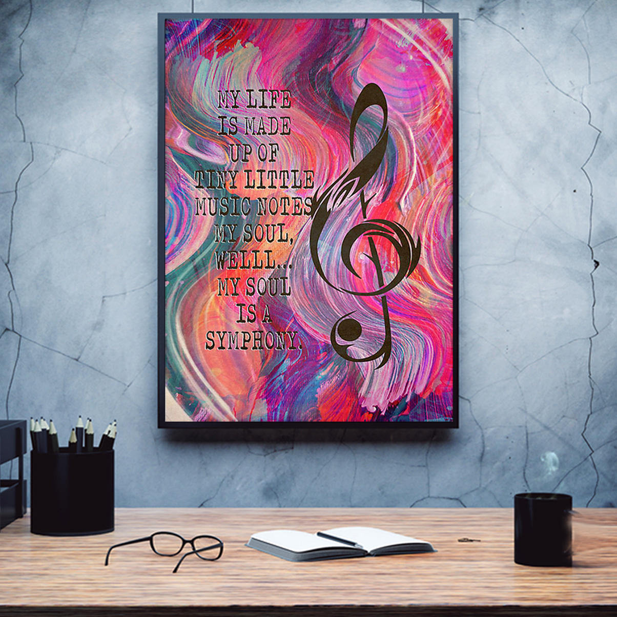 My life is made of tiny little music note poster A1