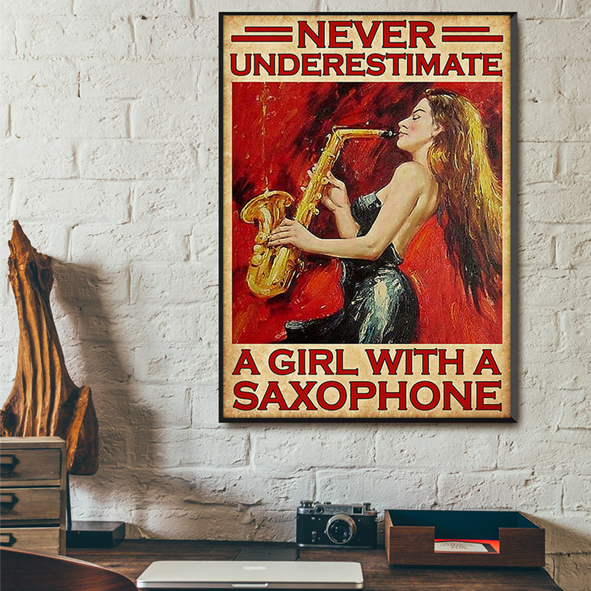 Never underestimate a girl with a saxophone poster A2