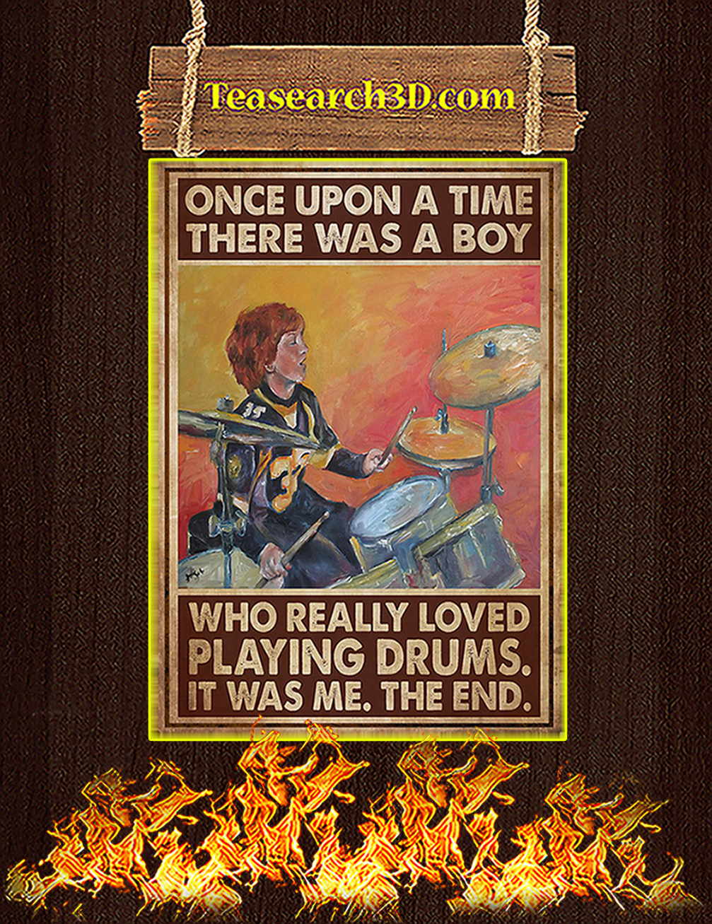 Once upon a time there was a boy who really loved playing drums poster