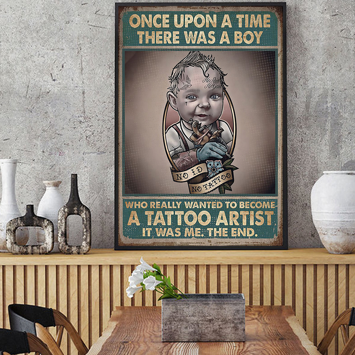 Once upon a time there was a boy who really wanted to become a tattoo artist poster A3