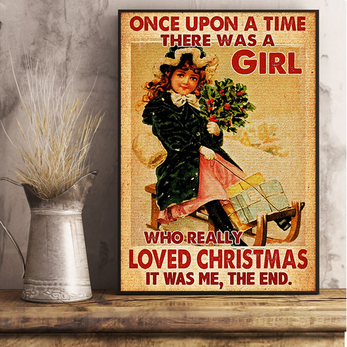 Once upon a time there was a girl who really loved christmas poster A3