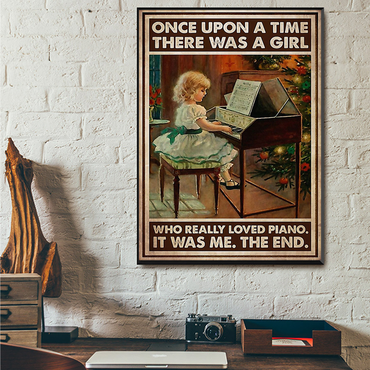 Once upon a time there was a girl who really loved piano poster A2