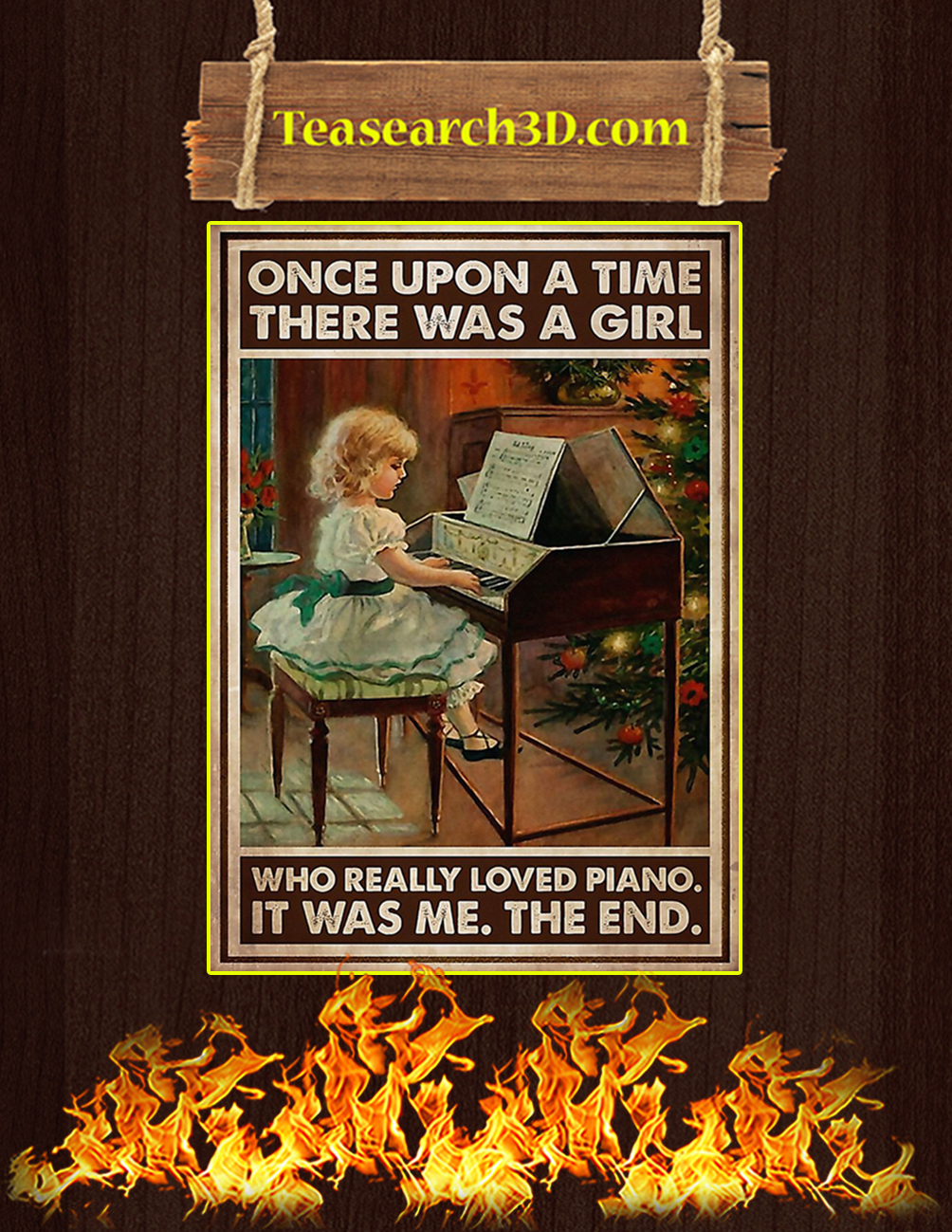 Once upon a time there was a girl who really loved piano poster