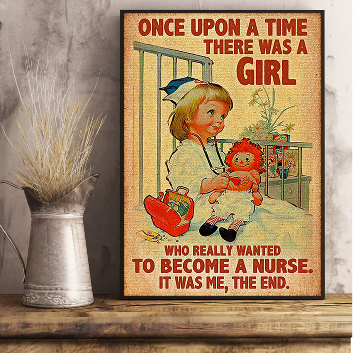 Once upon a time there was a girl who really wanted to become a nurse poster A3