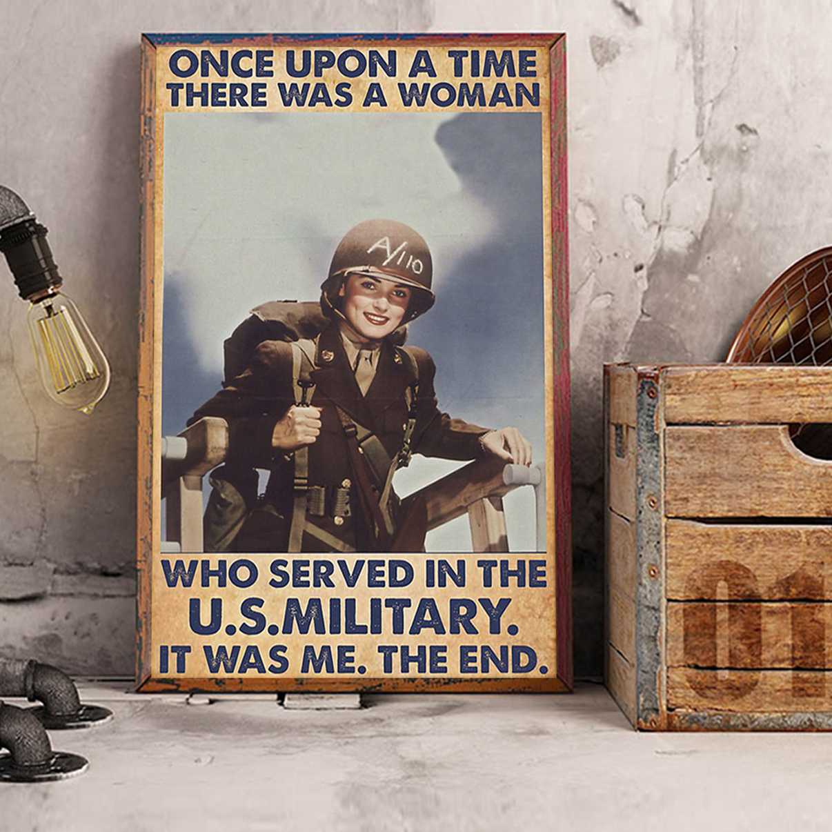 Once upon a time there was a woman who served in the us military poster A1