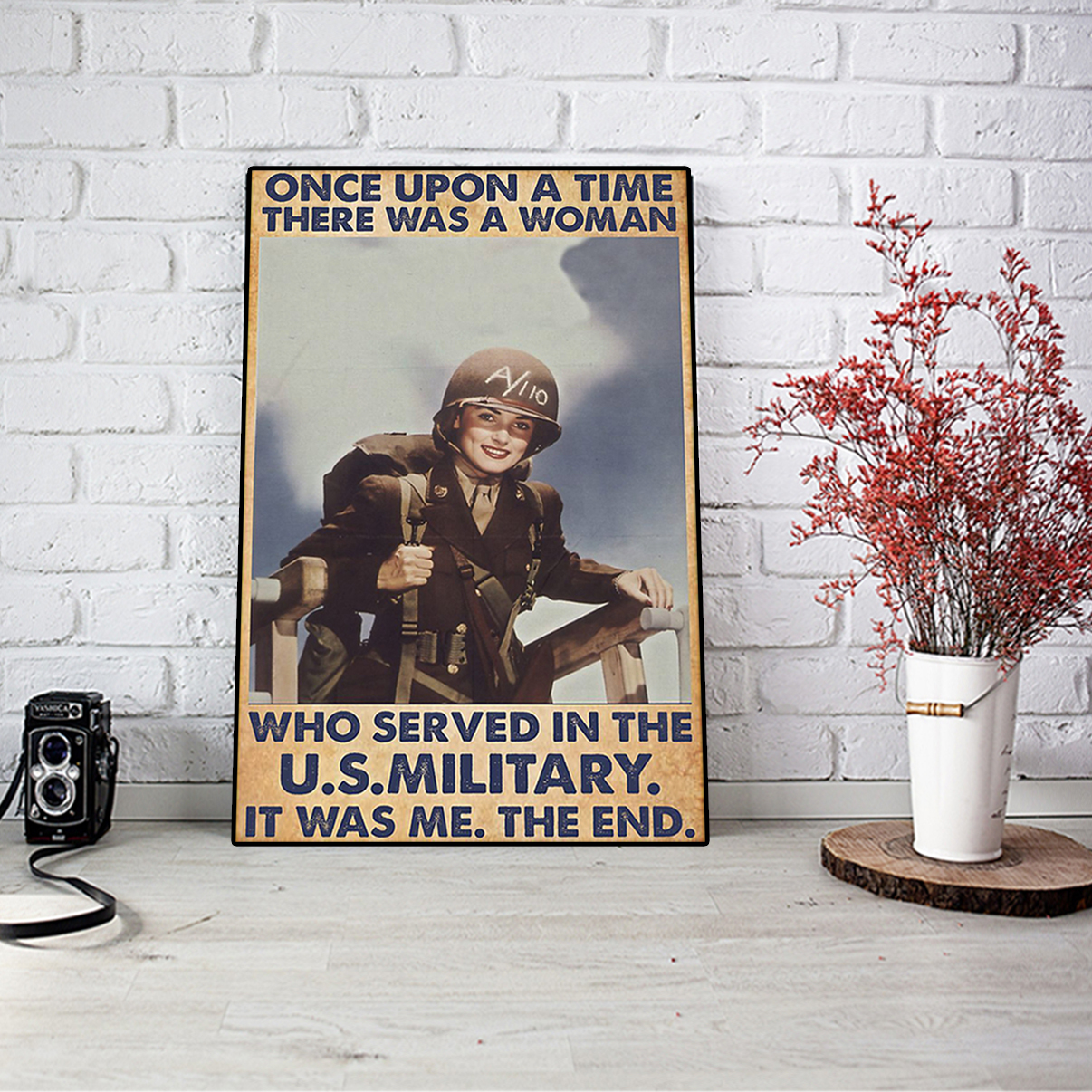 Once upon a time there was a woman who served in the us military poster A2