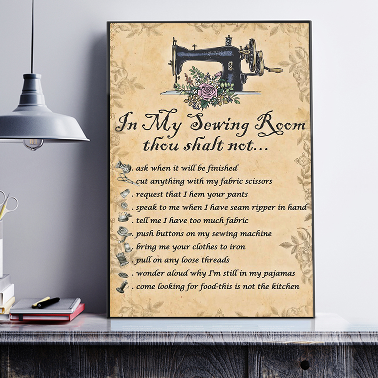 Poster In my sewing room thou shalt not A1