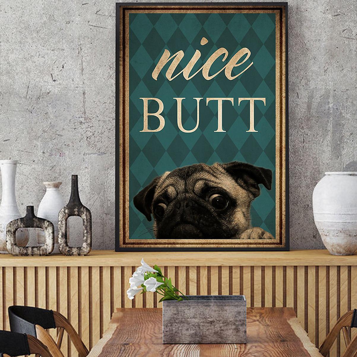 Pug nice butt poster A1