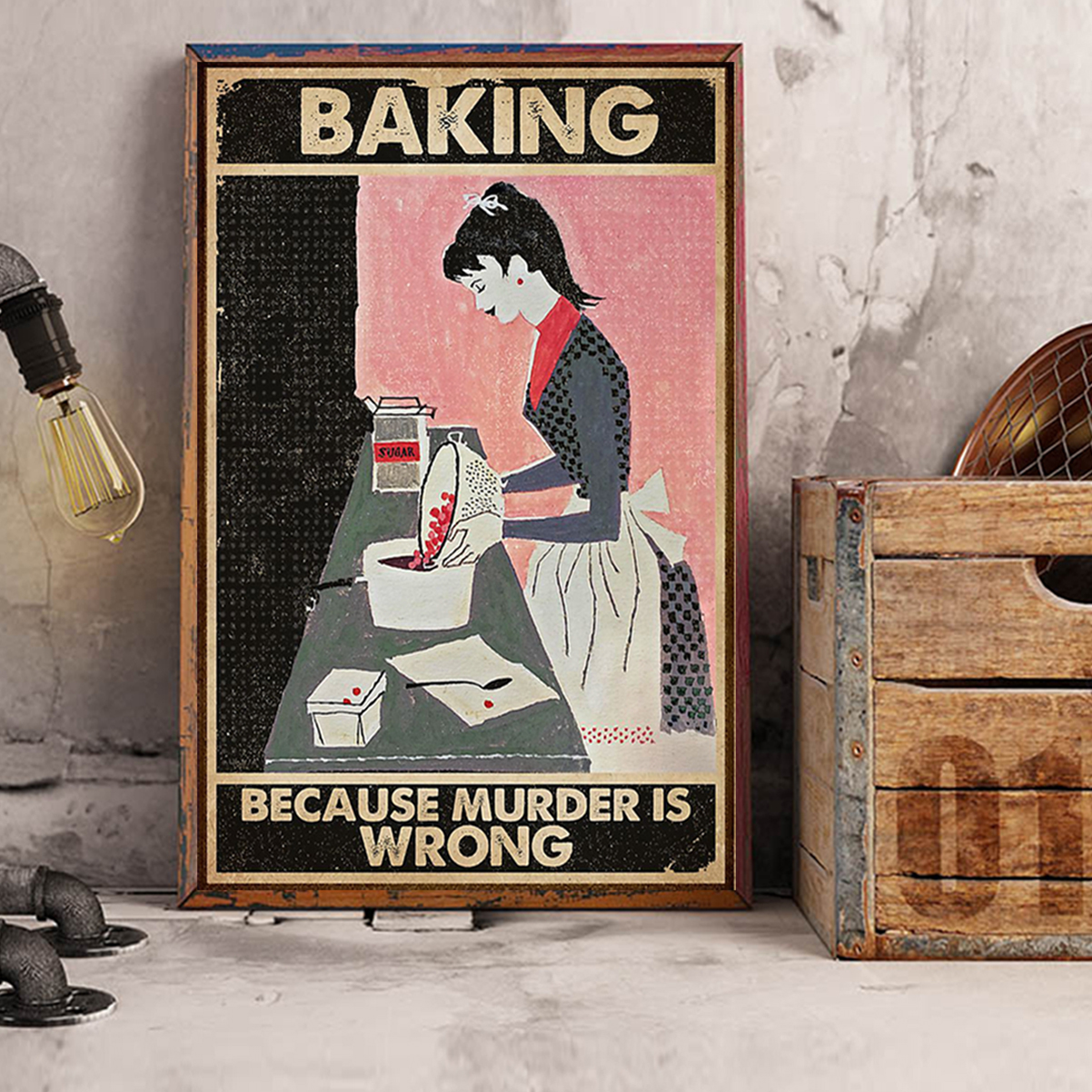 Retro girl baking because murder is wrong poster A3