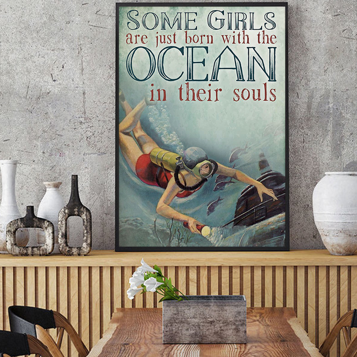 Scuba some girls are just born with the ocean in their souls poster A2