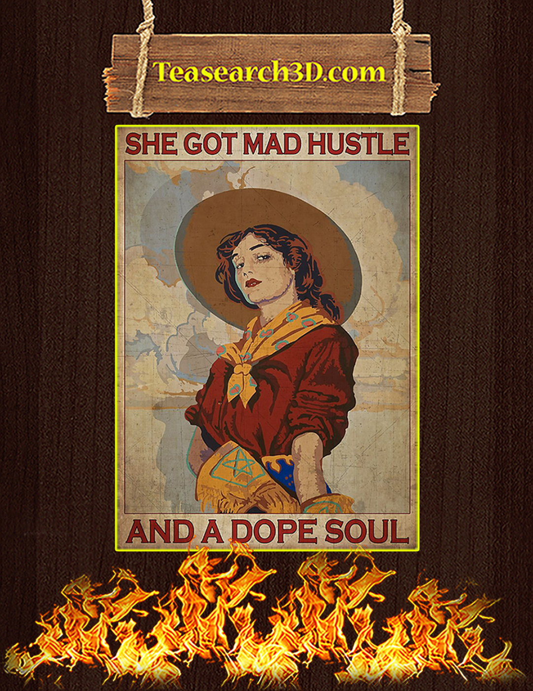 She got mad hustle and a dope soul poster A2