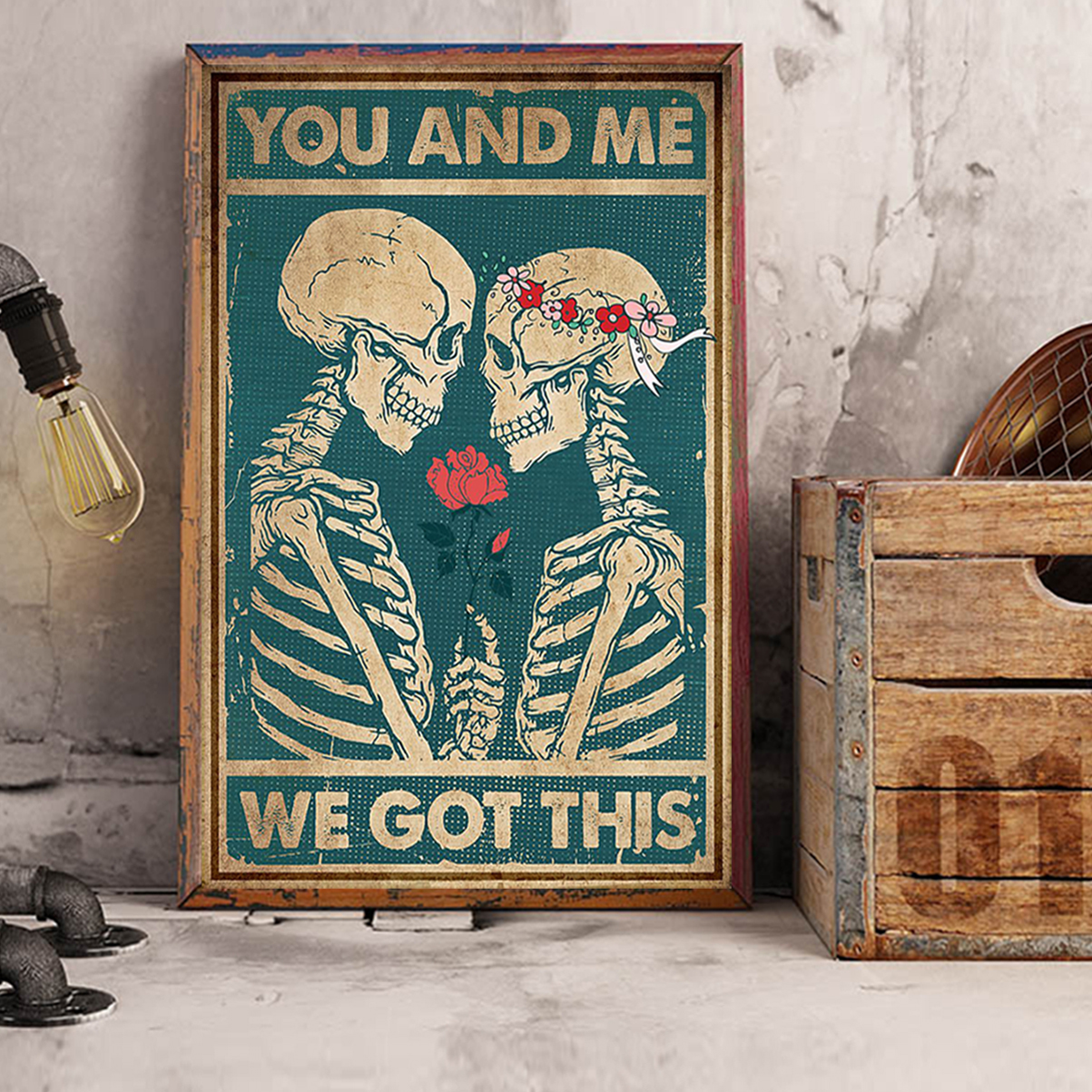 Skeleton family you and me we got this poster A3