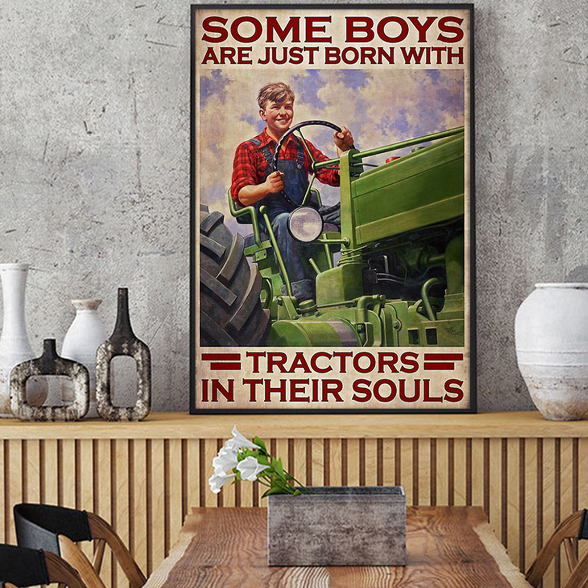 Some boys are just born with tractors in their souls poster A1