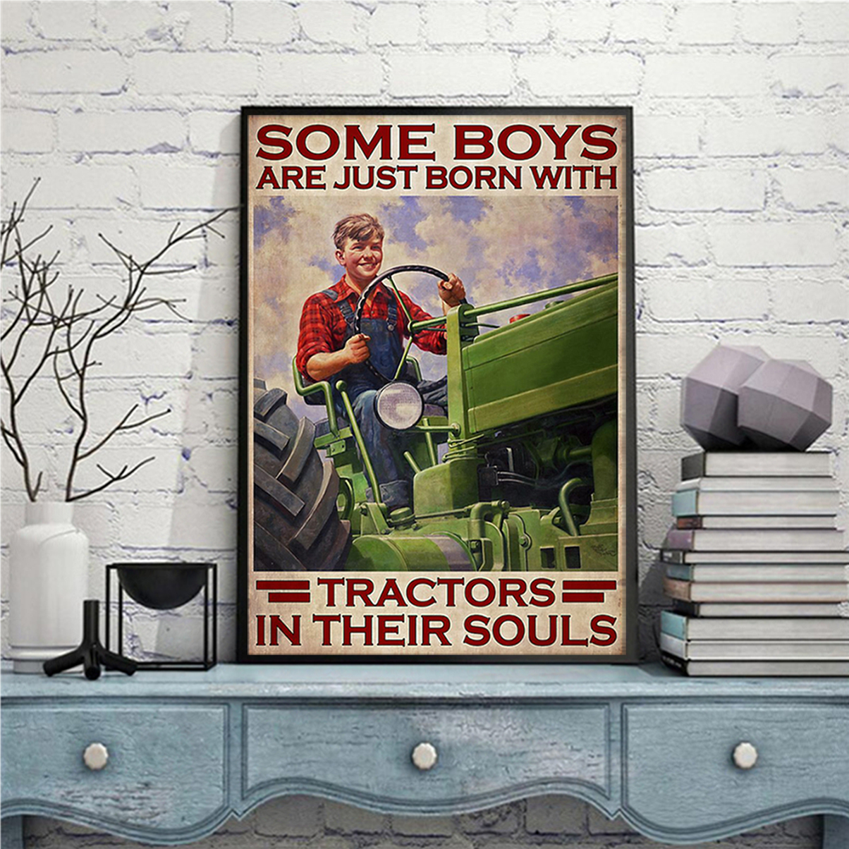Some boys are just born with tractors in their souls poster A2