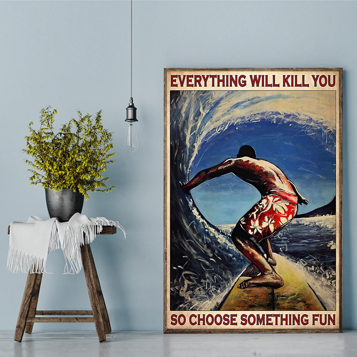 Surfing choose something fun poster A2