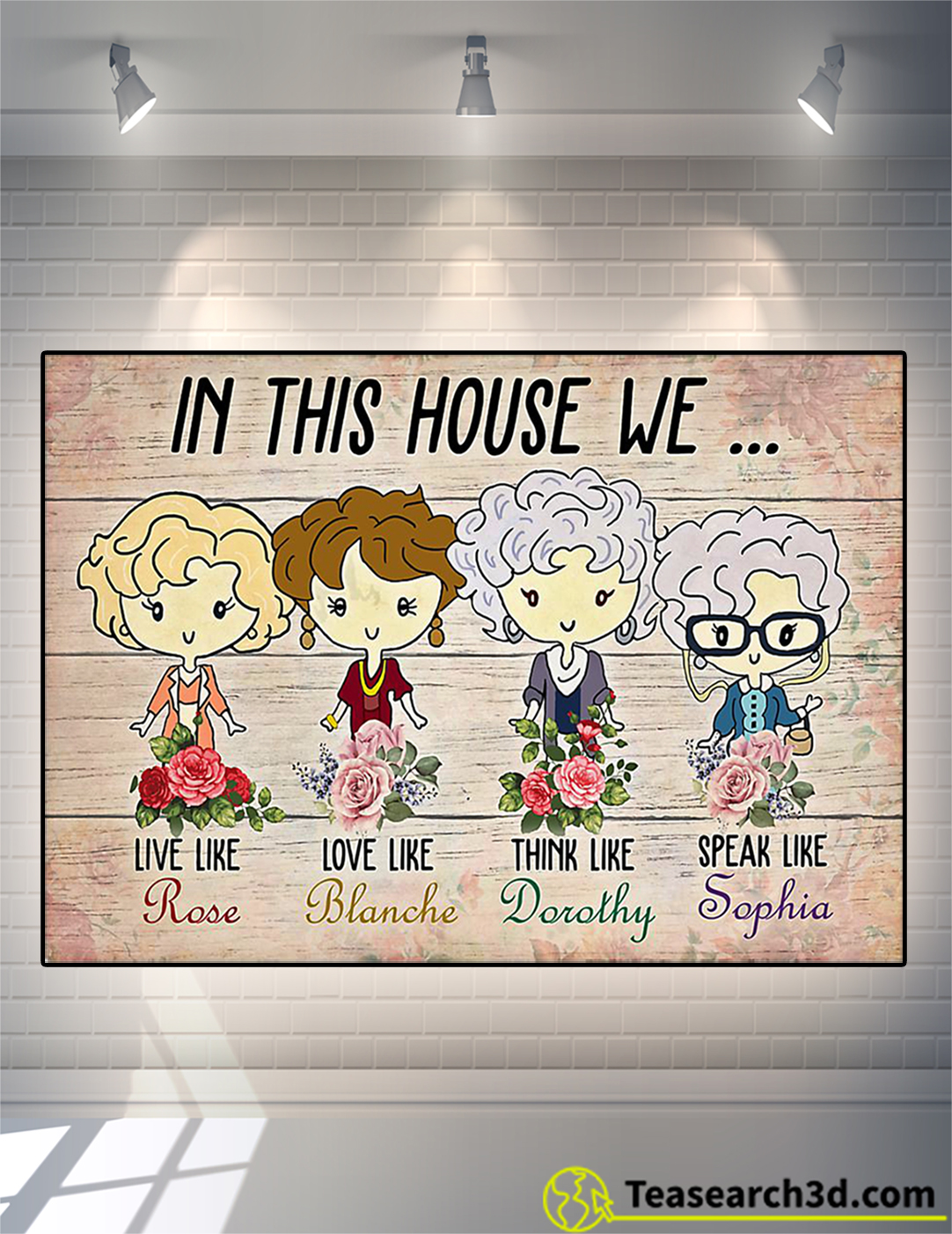 The golden girls in this house we poster A2