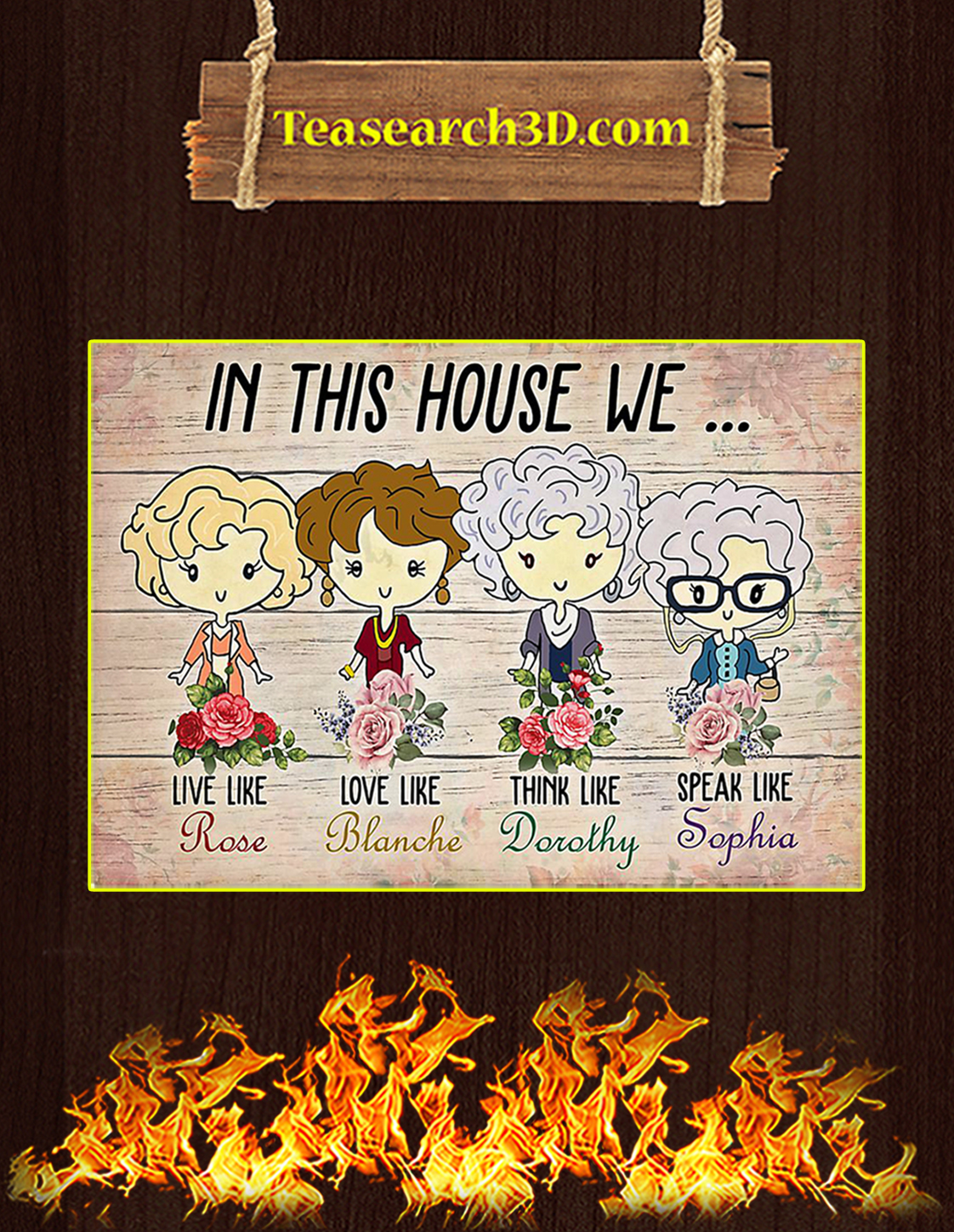 The golden girls in this house we poster A3