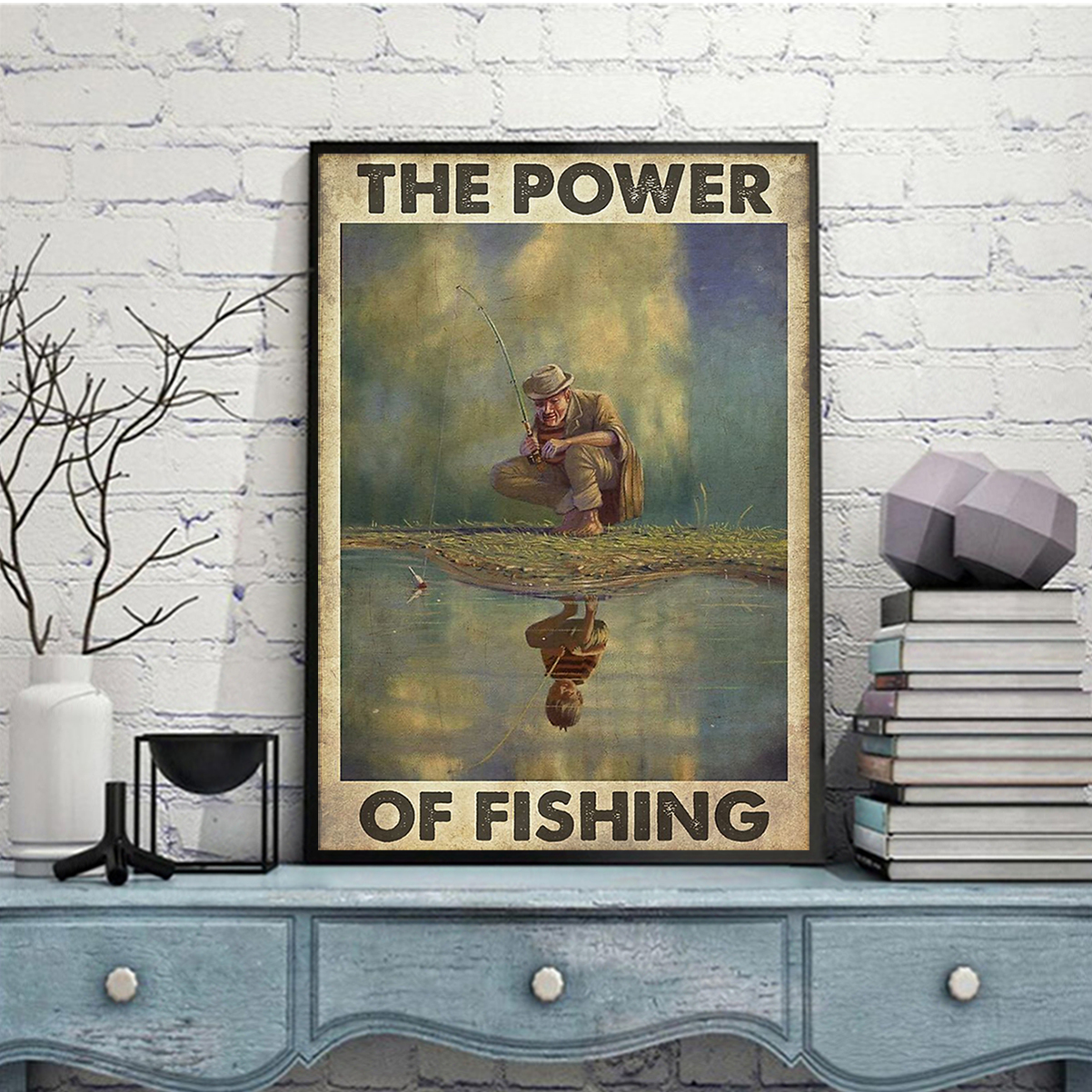The power of fishing poster A2