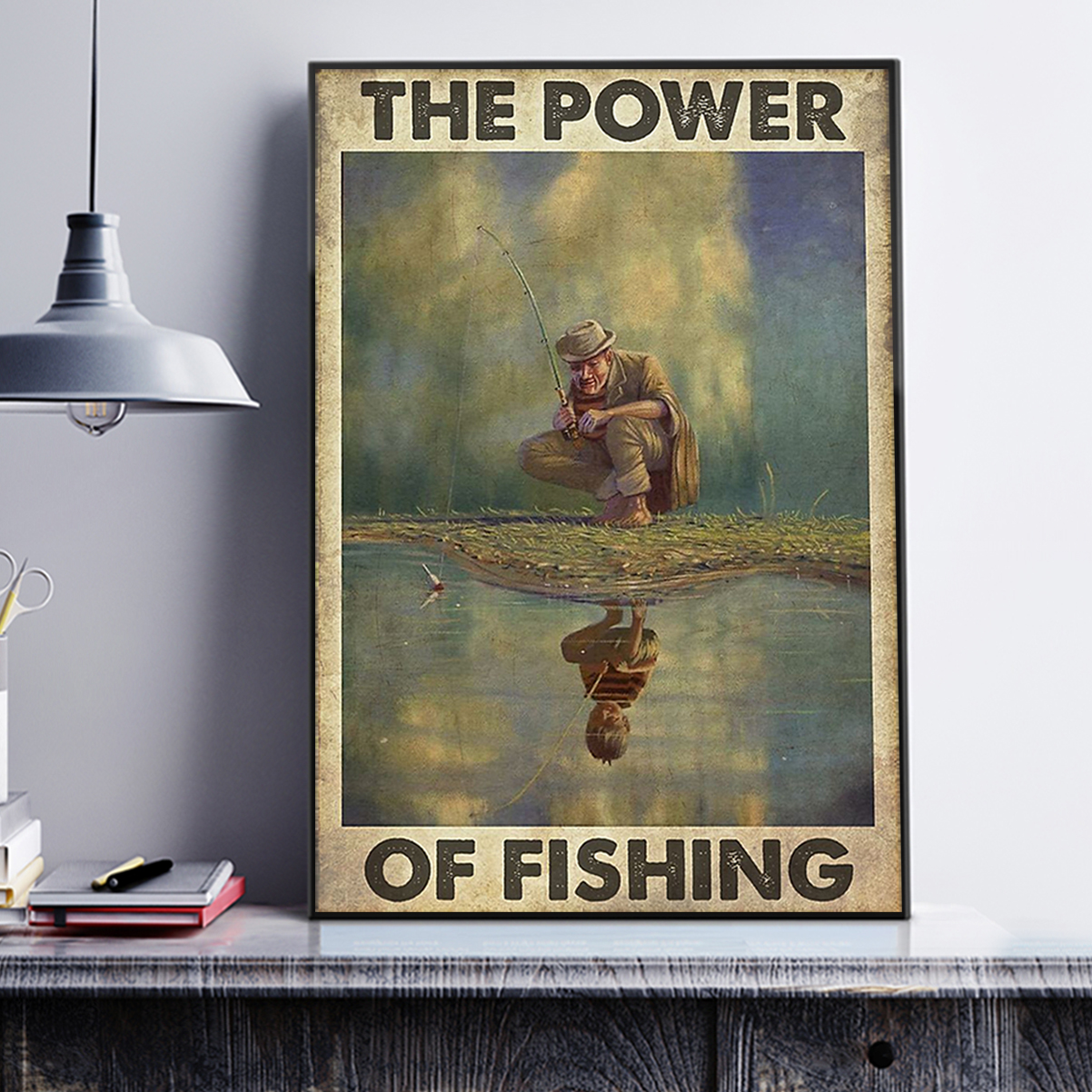 The power of fishing poster A3