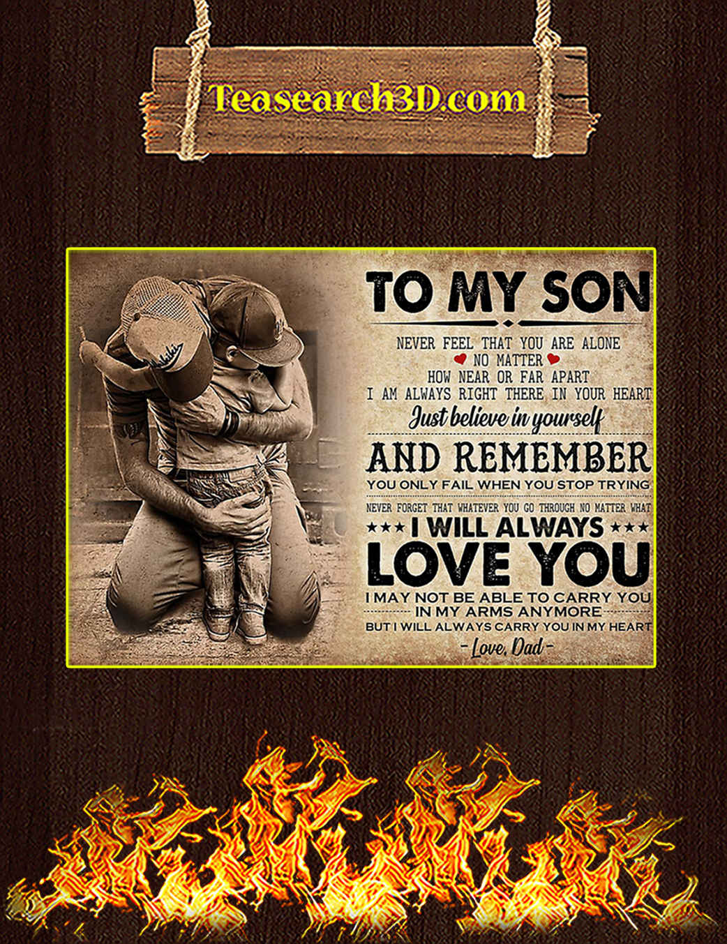 To my son dad never feel that you alone poster A1
