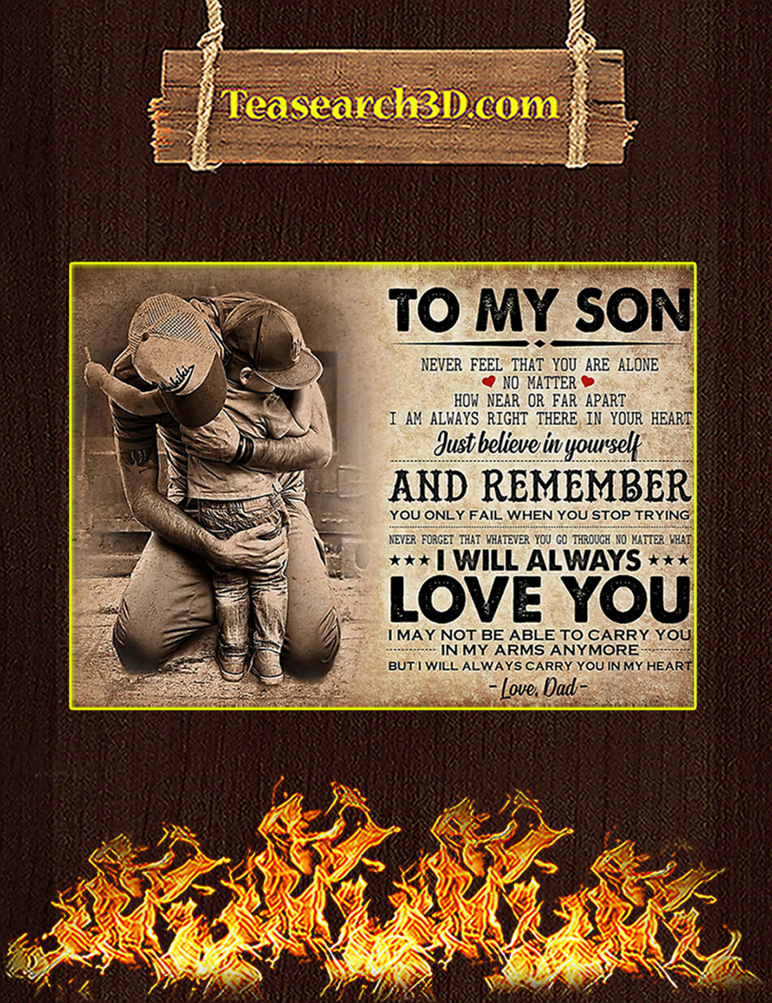 To my son dad never feel that you alone poster A3