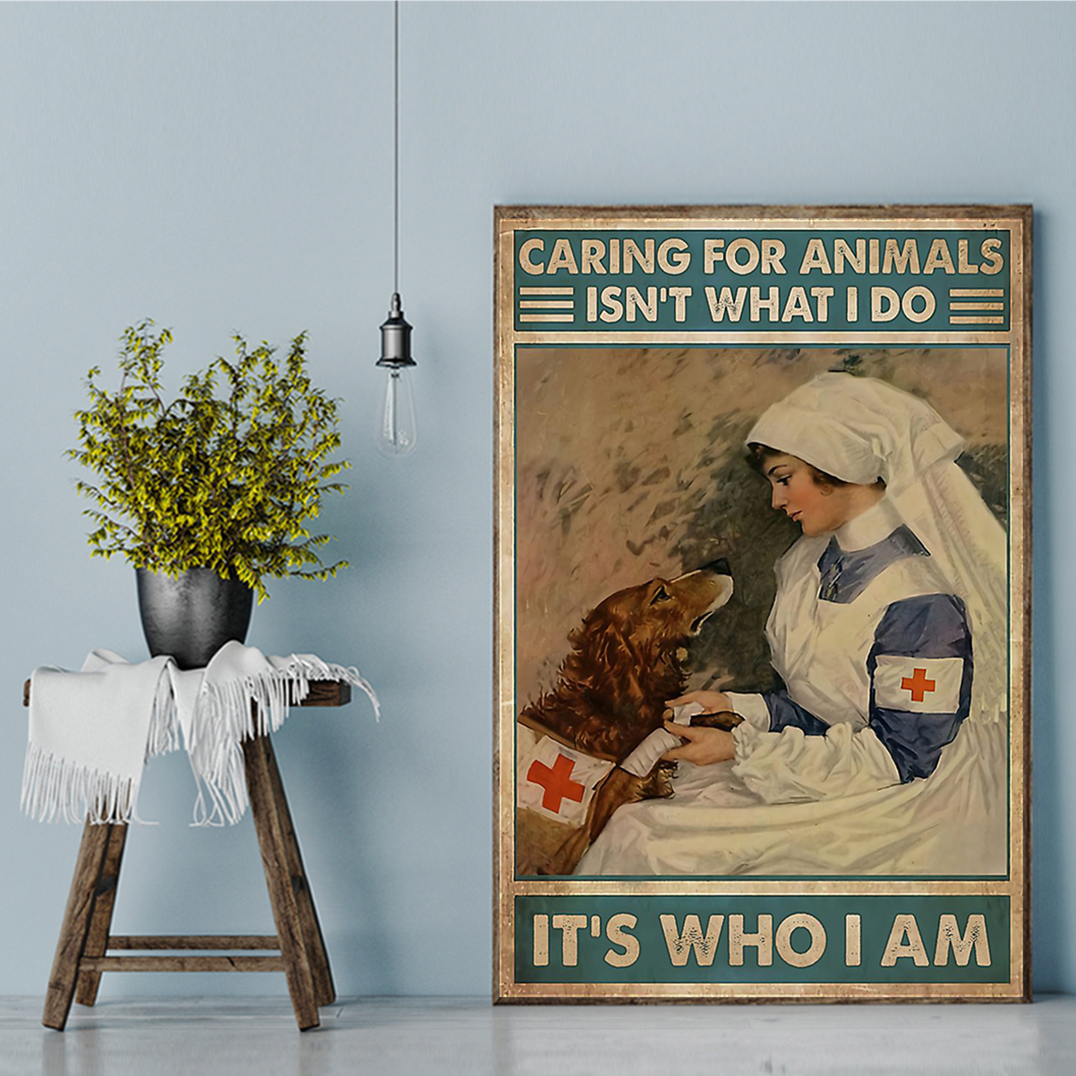 Veterinarian caring for animals isn't what I do It's who I am poster A1