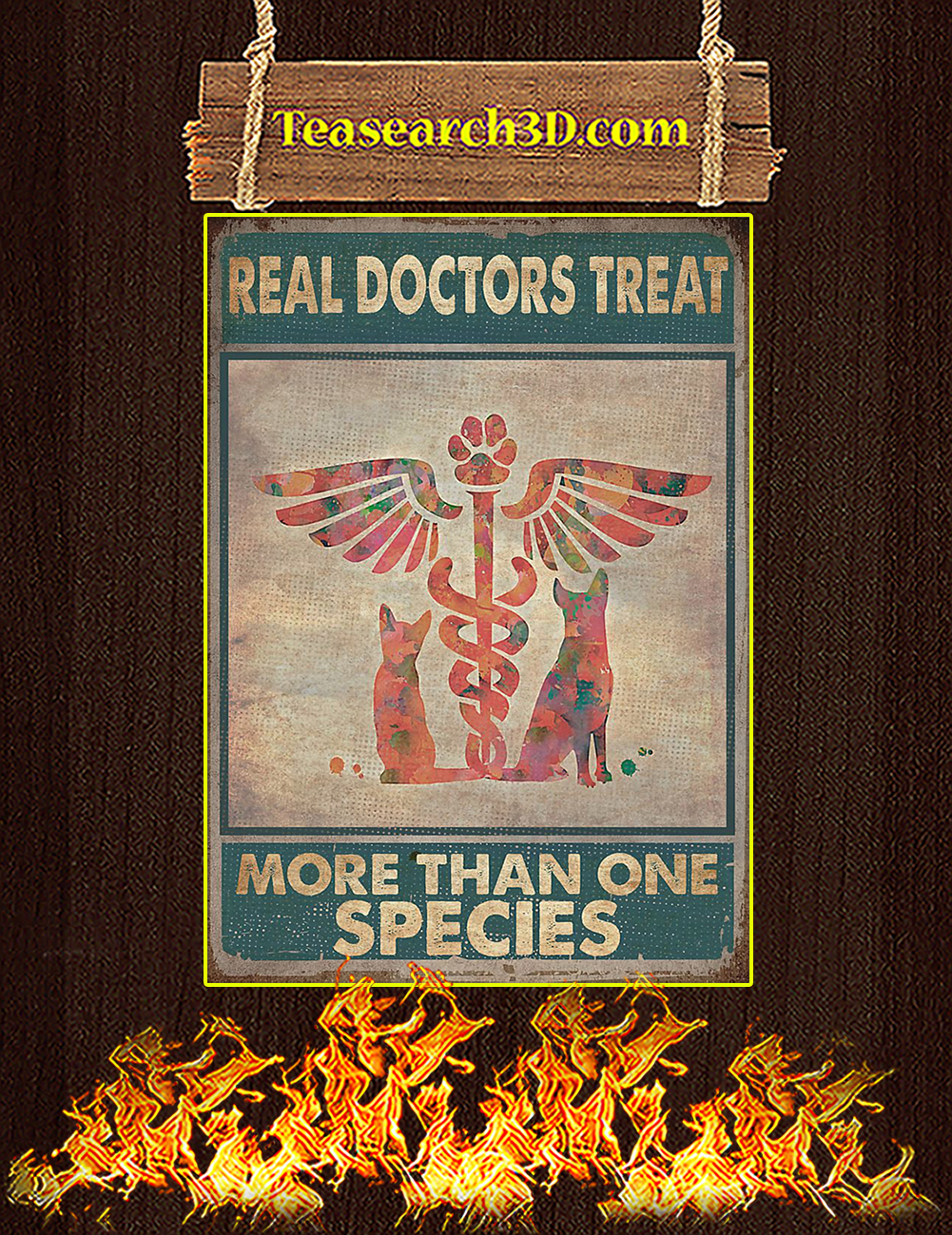 Veterinarian real doctors treat more than one species poster