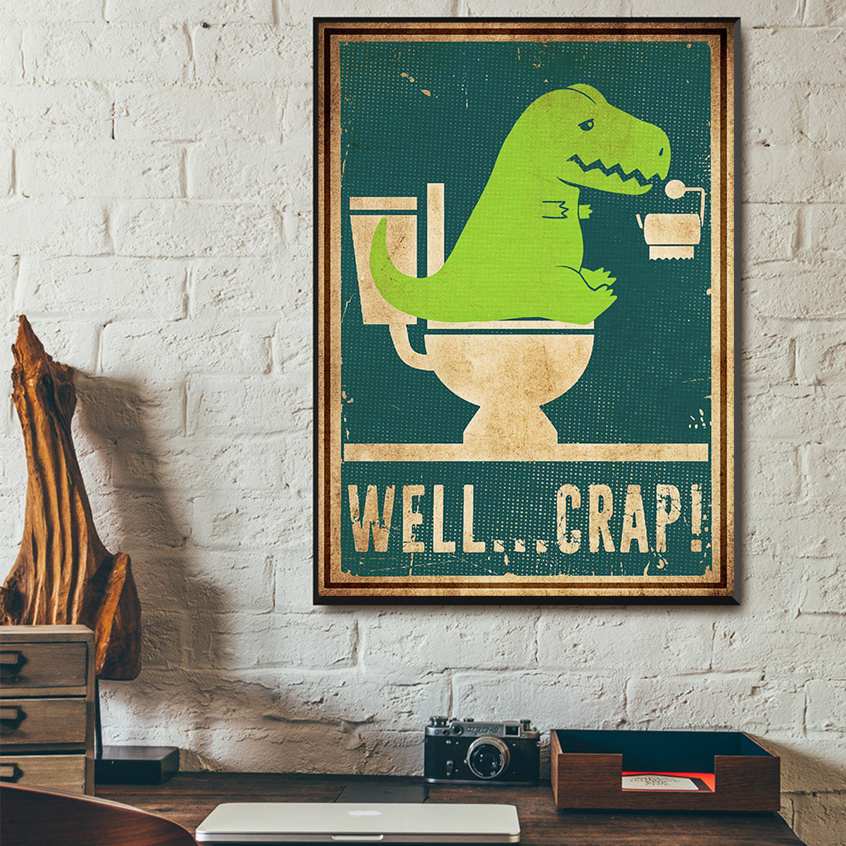 Well crap dinosaur t-rex poster A1