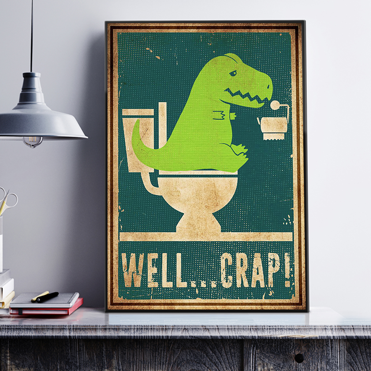 Well crap dinosaur t-rex poster A3