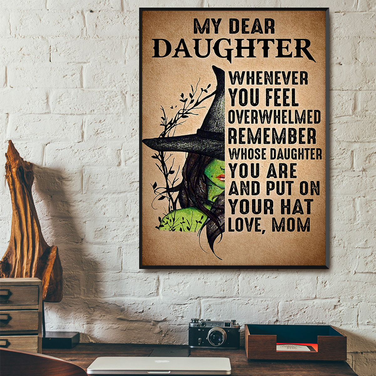 Witch My dear daughter love mom poster A1