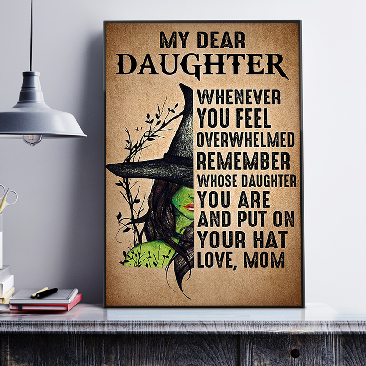 Witch My dear daughter love mom poster A3