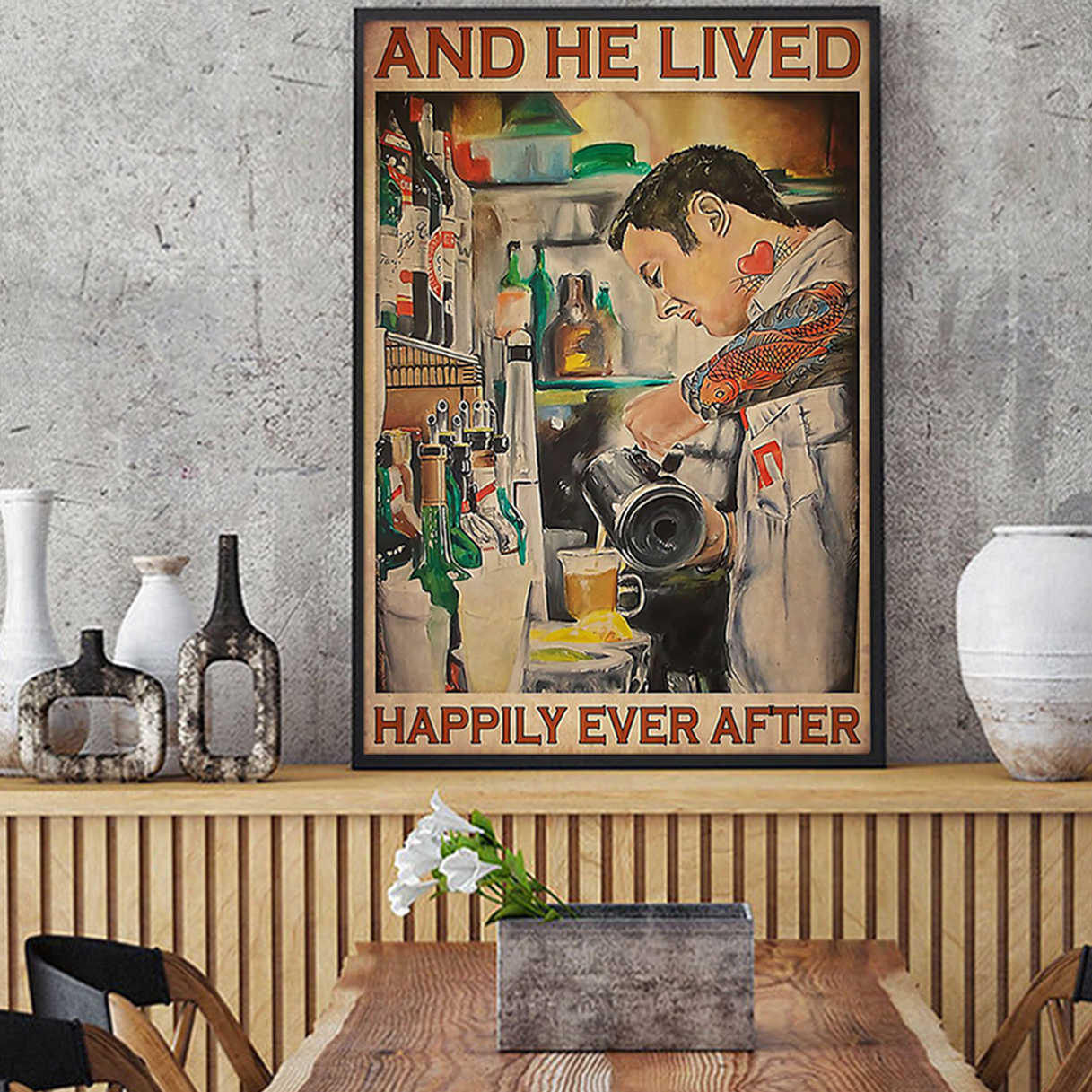Bartender and he lived happily ever after poster A1