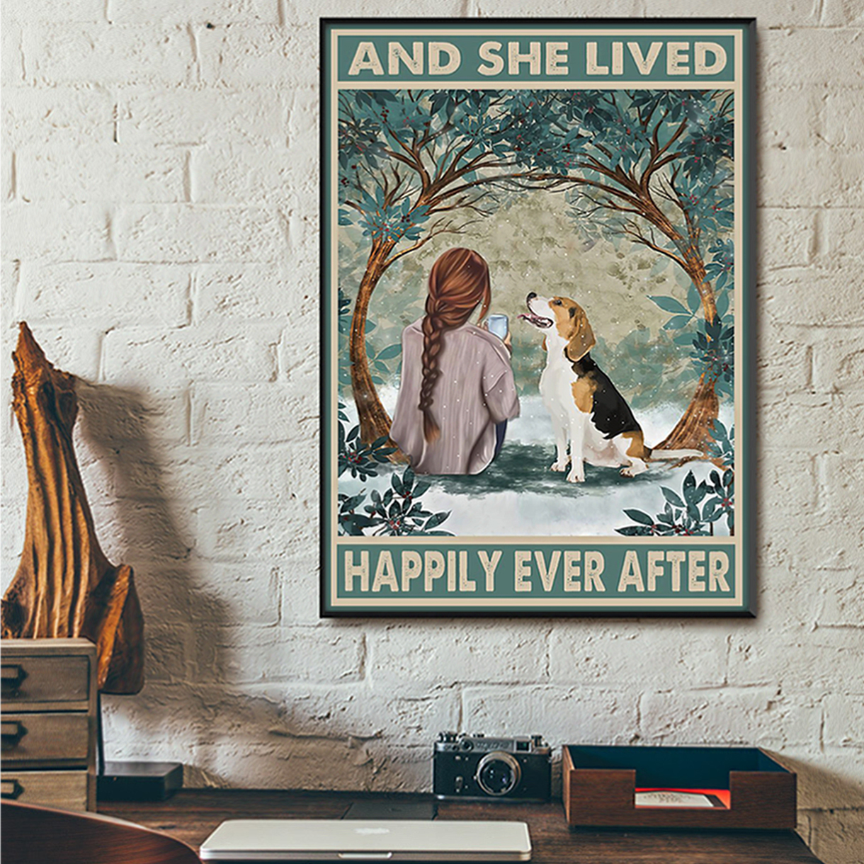 Beagle and she lived happily ever after poster A1