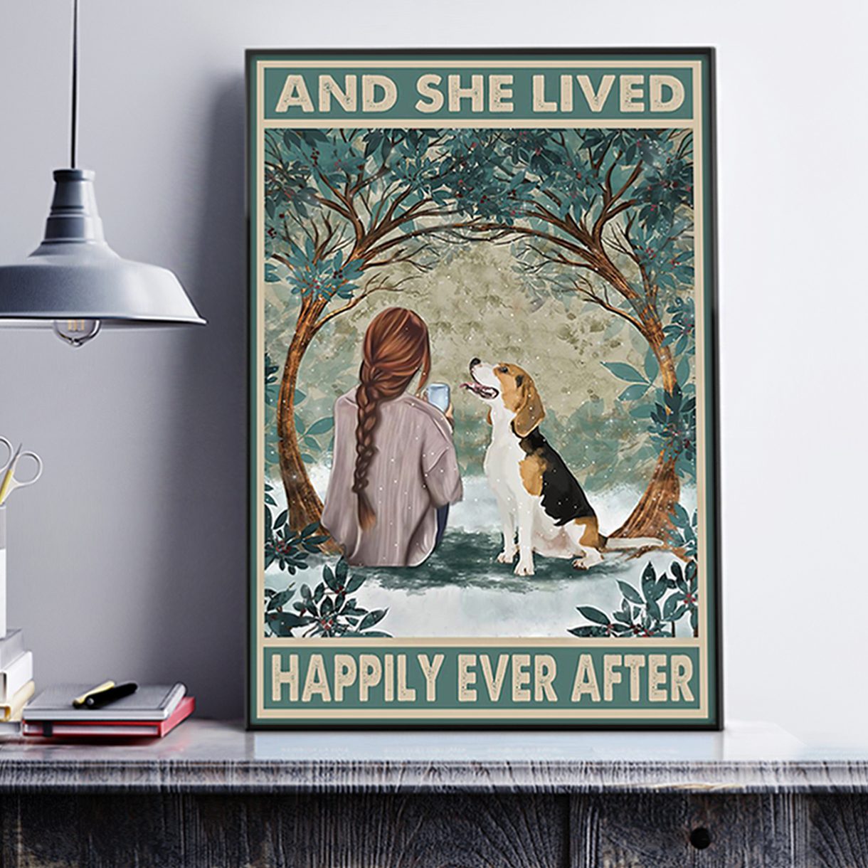 Beagle and she lived happily ever after poster A3