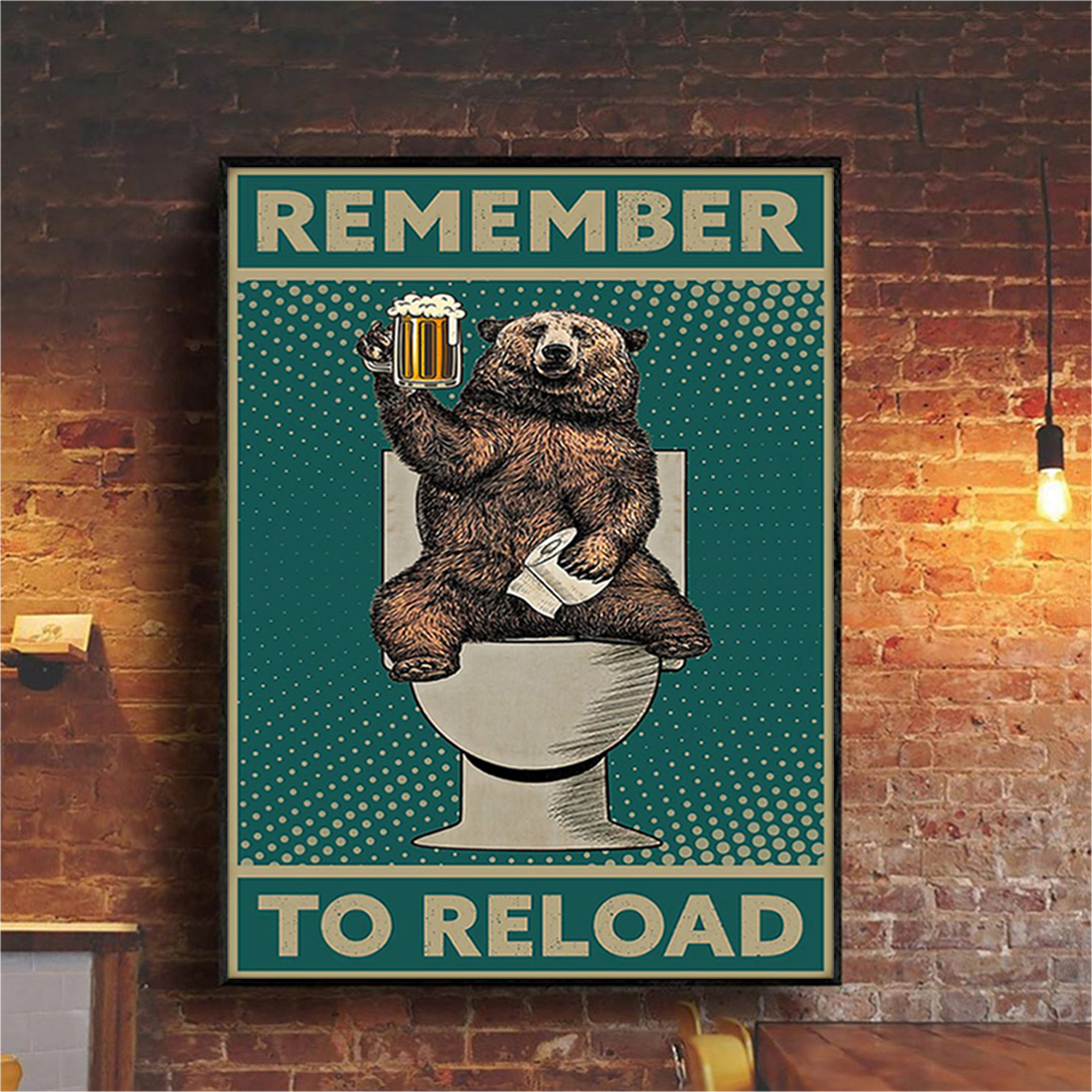 Bear remember to reload poster A2