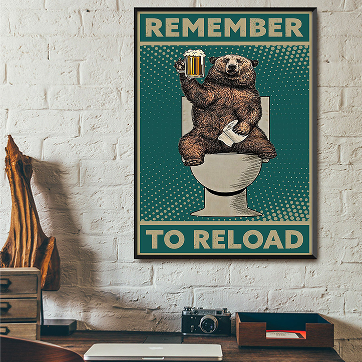 Bear remember to reload poster A3