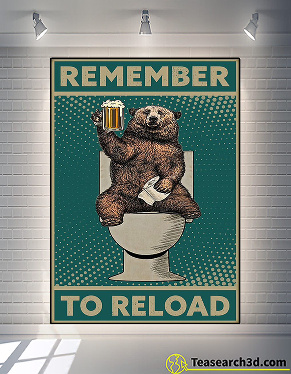 Bear remember to reload poster