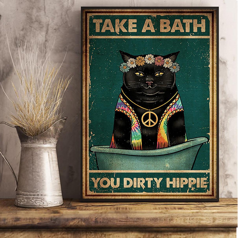 Black cat take a bath you dirty hippie poster A1