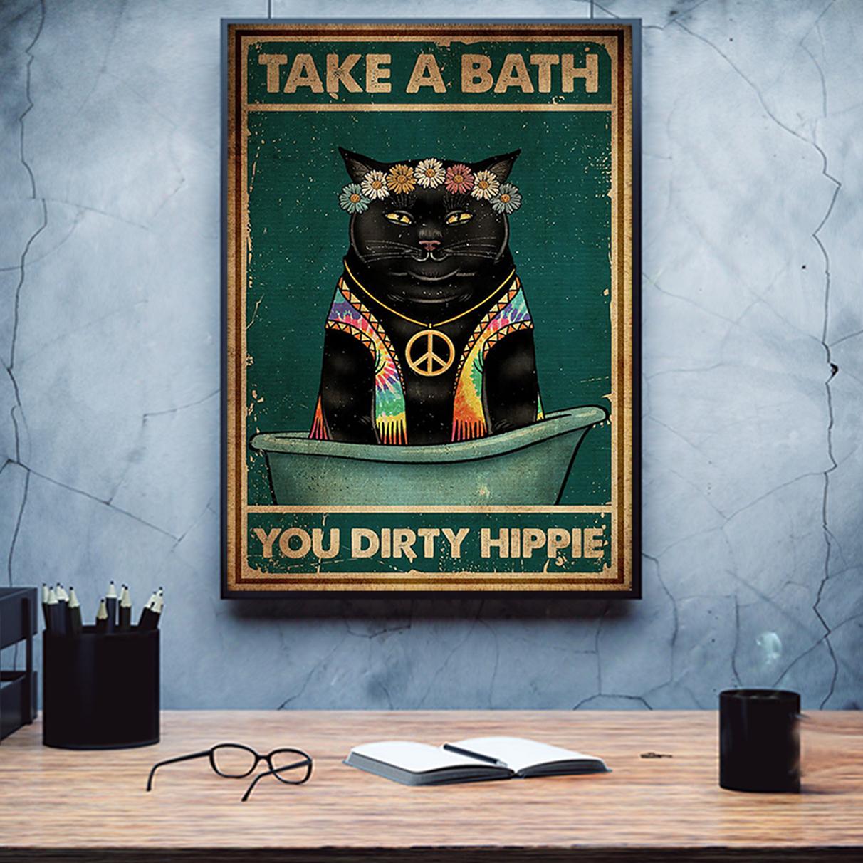 Black cat take a bath you dirty hippie poster A2