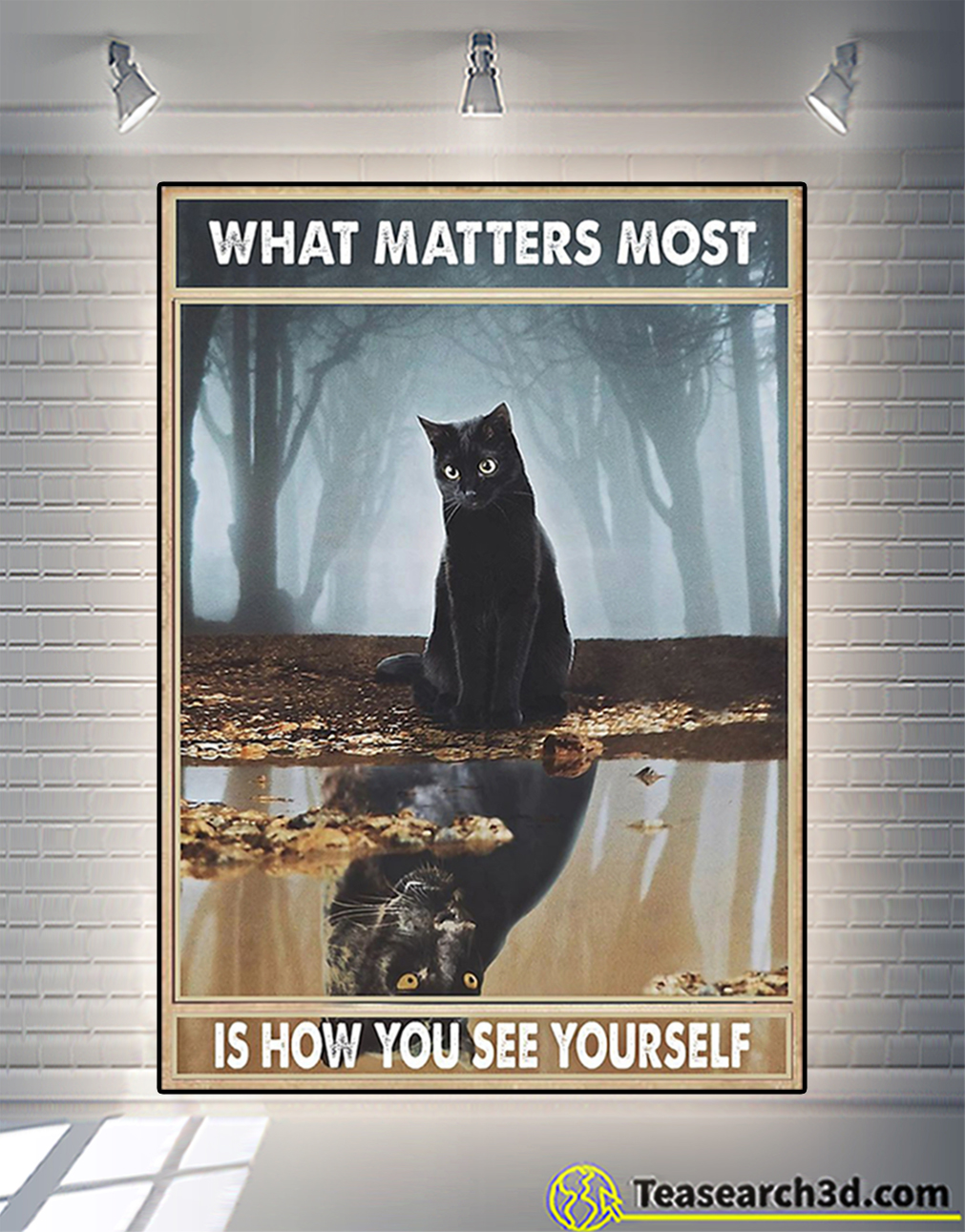 Black cat what matters most is how you see yourself poster