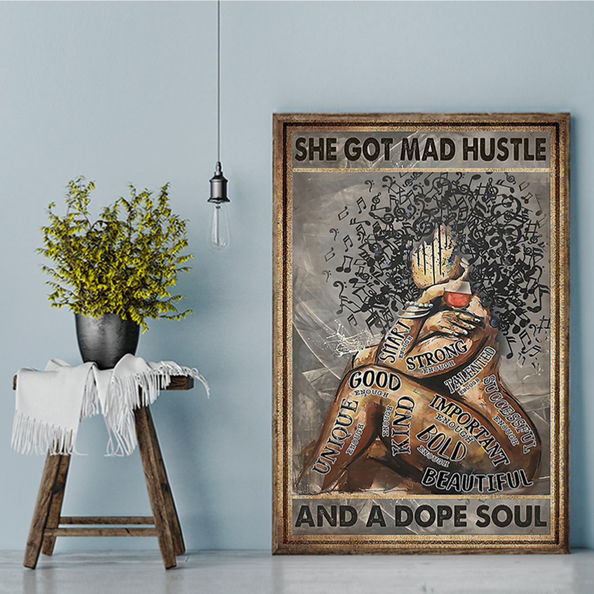 Black woman she got mad hustle and a dope soul poster A1
