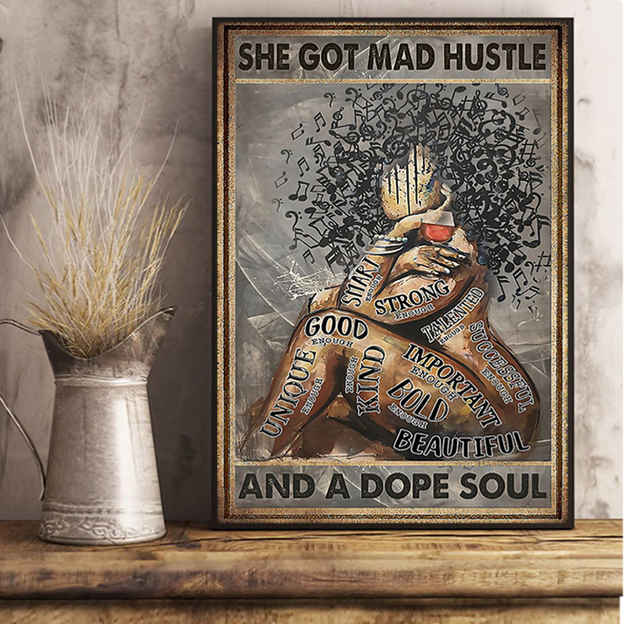 Black woman she got mad hustle and a dope soul poster A2