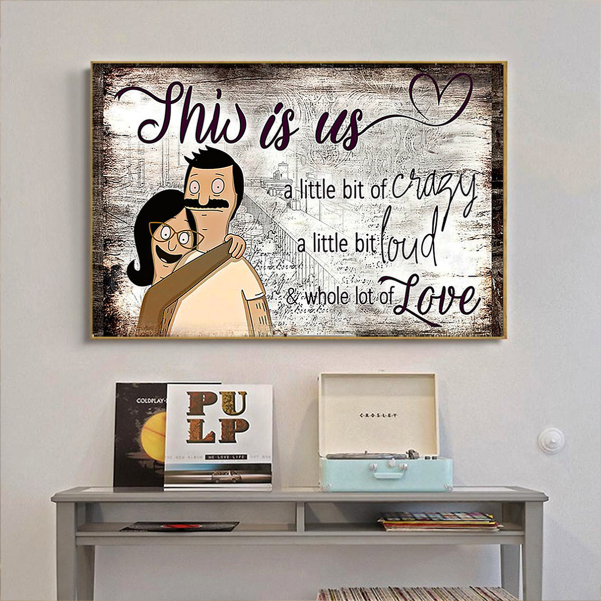 Bob and linda belcher this is us poster A1