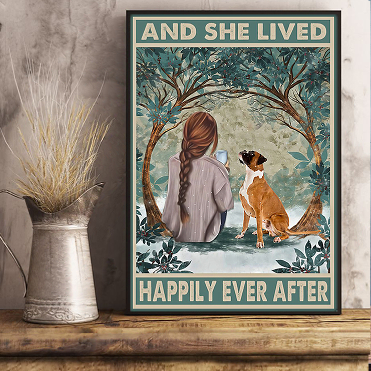 Boxer and she lived happily ever after poster A1