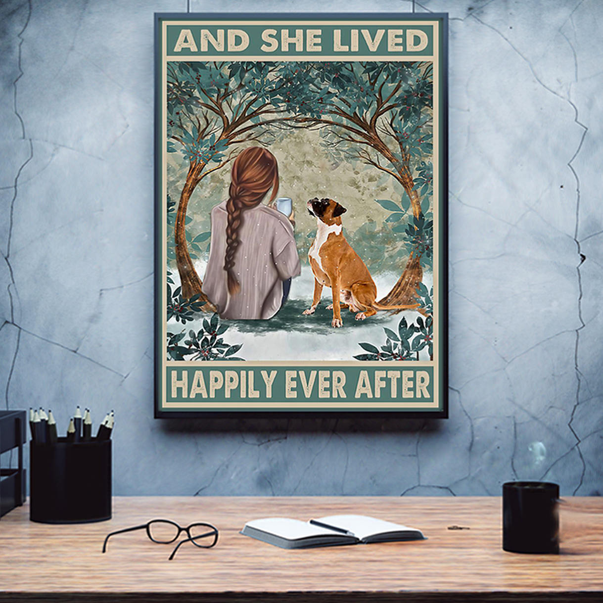 Boxer and she lived happily ever after poster A2