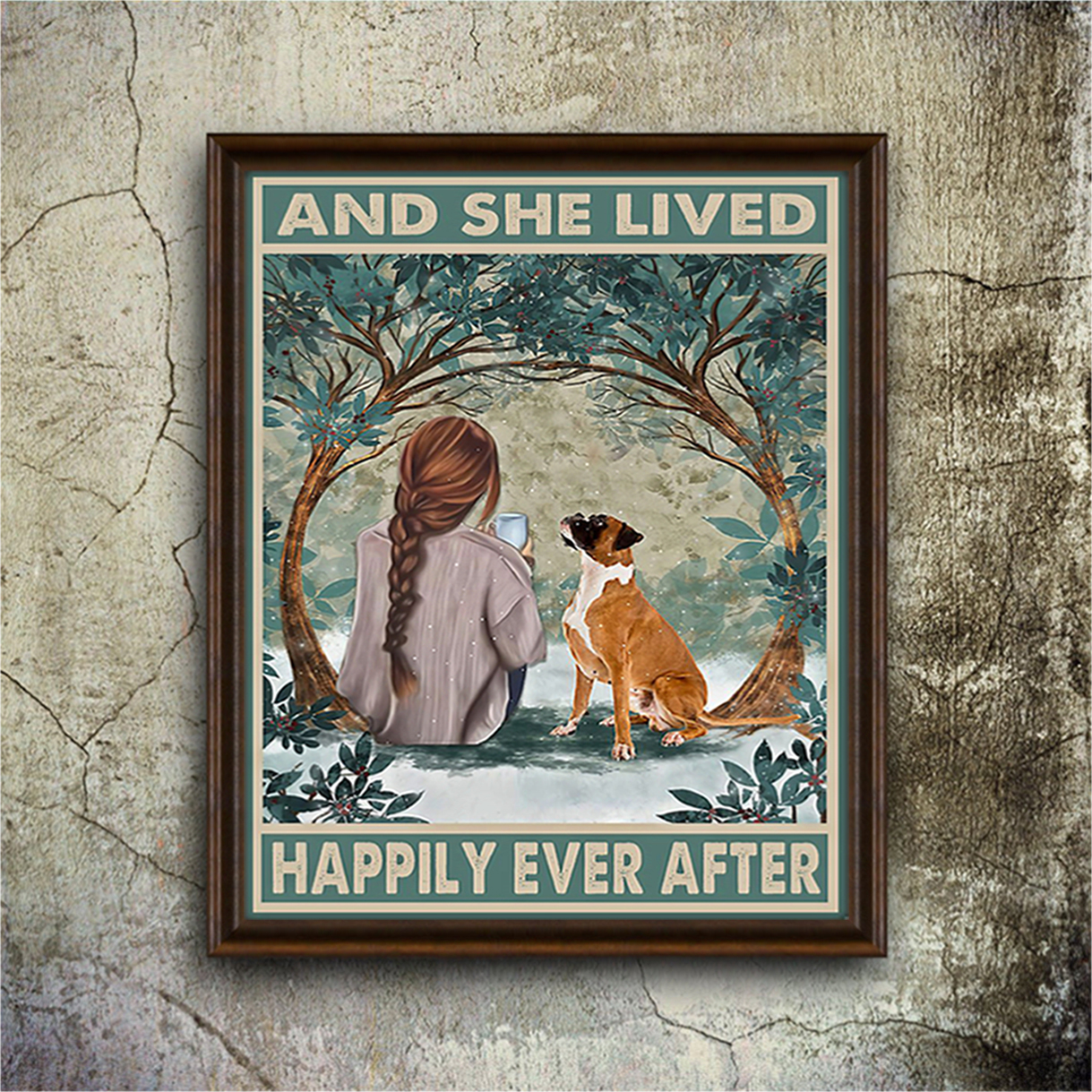 Boxer and she lived happily ever after poster A3
